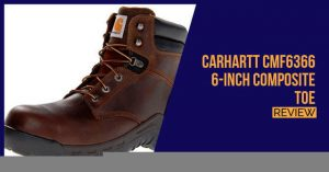Carhartt-CMF6366-6-Inch-Composite-Toe-review