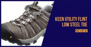 KEEN Utility Flint Low Steel Toe Review
