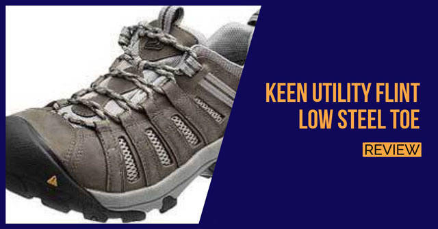 KEEN-Utility-Flint-Low-Steel-Toe-review