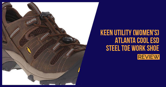 KEEN Utility Atlanta Cool Steel Toe Review