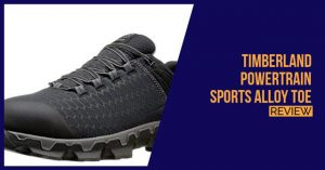 Timberland-Powertrain-Sports-Alloy-Toe-review